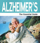Alzheimer's: The Essential Guide by Jackie Cosh (Paperback, 2009)