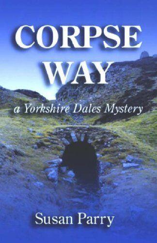 Corpse Way,Susan Parry