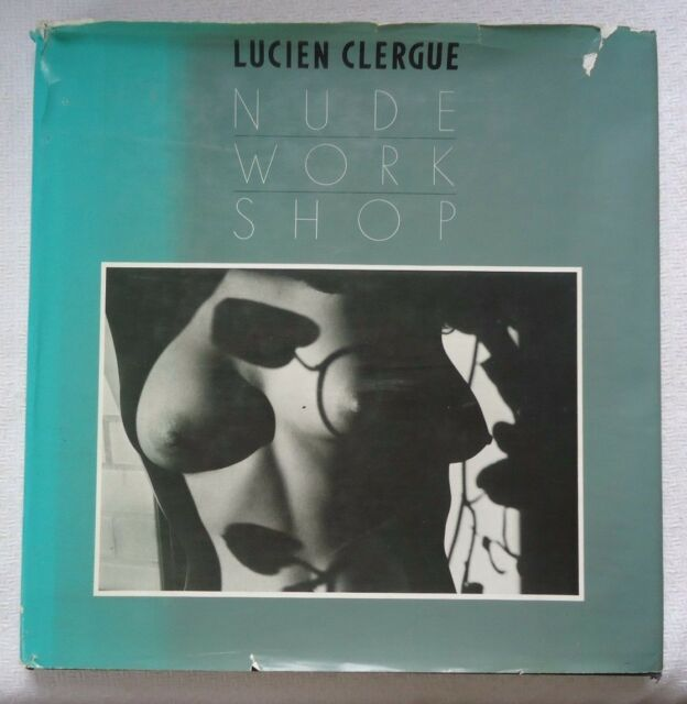 Nude Workshop by Lucien Clergue (1982, Hardcover, (X24))