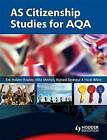 AS Citizenship Studies for AQA by Hazel White, Mike Mitchell, Tim Holden-Rowley, Richard Seymour (Paperback, 2009)