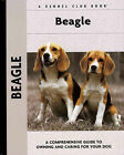Beagle: A Comprehensive Guide to Owning and Caring for Your Dog by Evelyn E. Lanyon (Hardback, 2003)