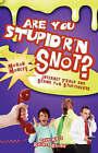 Are You Stupid'r 'n Snot? by Rhonda Brown, Warren B Dahk Knox (Paperback / softback, 2007)