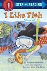 I Like Fish by Margaret Wise Brown, G. Brian Karas (Paperback, 2014)