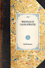 Writings of Caleb Atwater by Caleb Atwater (Paperback / softback, 2007)