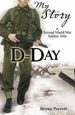 Perrett, Bryan, D-Day (My Story), Paperback, Very Good Book