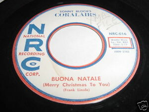 SONNY-BLOCH-039-S-CORALAIRS-BUONA-NATALE-HOLIDAY-45