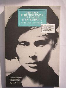 Cinema-e-resistenza-in-Italia-e-in-Europa-a-cura-di-P-Olivetti-ancr-1997