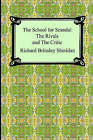 The School for Scandal, the Rivals, and the Critic by Richard Brinsley Sheridan (Paperback / softback, 2006)