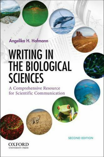 Writing in the Biological Sciences: A Comprehensive Resource for Scientific Comm