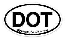 "DOT Wyandotte County Kansas Oval car window bumper sticker decal 5"" x 3"""
