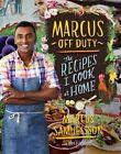 Marcus off Duty by Marcus Samuelsson (Hardback, 2014)