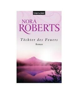 Nora-Roberts-TA-chter-des-Feuers
