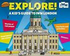 Explore! A Kid's Guide to IWM London by Jo Foster (Paperback, 2015)