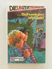 Die Unzertrennlichen Schweigen ist Gold Börje Isakson Schneider Buch