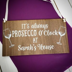 Personalised-Birthday-Housewarming-gift-it-039-s-always-Prosecco-O-039-clock-plaque-sign