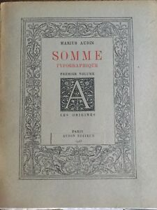SOMME-TYPOGRAPHIQUE-Tome-1-Les-Origines-tome-2-L-039-atelier-et-le-Materiel-M-Audin