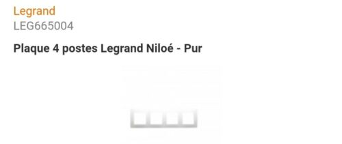 665004 PLAQUE 4 POSTES LEGRAND NILOÉ PUR DESTOCKAGE A LA PIECE