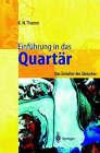 Einfuhrung in Das Quartar: Das Zeitalter Der Gletscher by Karl N Thome (Hardback)
