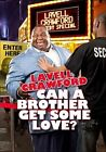 Can a Brother Get Some Love 0741952693697 With Lavell Crawford DVD Region 1