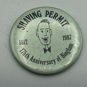 "1812-1987 Vintage Barber Shaving Permit Bingham Maine 3-1/2"" Button Pinback Y4"