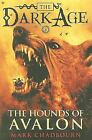 The Dark Age: The Hounds of Avalon Bk. 3 by Mark Chadbourn (2010, Paperback)