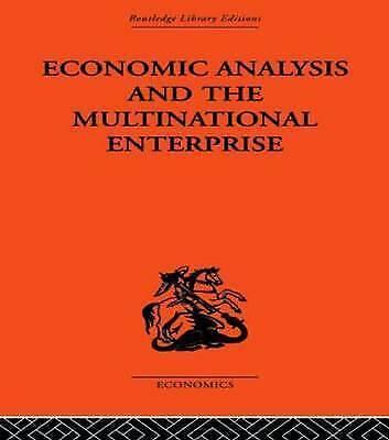 Economic Analysis and Multinational Enterprise by Dunning, Professor John H, Du