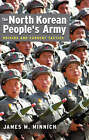 The North Korean's People's Army: Origins and Current Tactics by James M. Minnich (Hardback, 2005)