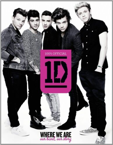 1 of 1 - One Direction: Where We Are (100% Official): Our Band, Our Story by One...