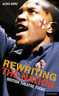 Rewriting the Nation: British Theatre Today by Aleks Sierz (Paperback, 2011)
