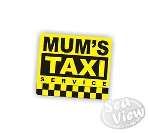 Détails Sur Mum S Taxi Drôle Humour Fun Mère Maman Voiture Van Stickers Decal Autocollant Afficher Le Titre D Origine