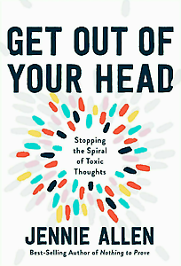 Get Out of Your Head by Jennie Allen (Digital-2020)