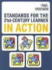Standards for the 21st-century Learner in Action by American Association of School Librarians (Paperback, 2009)