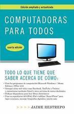 Computadoras para todos, cuarta edicion (Vintage Espanol) (Spanish-ExLibrary
