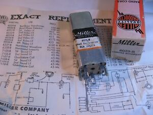 Miller-6029-R-Coil-Tunable-Core-Transformer-Chroma-BP-RCA-105213-NOS-Qty-1