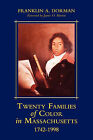 Twenty Families of Color in Massachusetts 1742-1998 by Franklin A Dorman (Paperback / softback, 2010)
