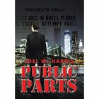 Public Parts by Joel W Harris (Hardback, 2015)