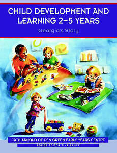 Child-Development-and-Learning-2-5-Years-Georgia-039-s-Story-Zero-to-ExLibrary