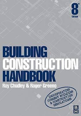 Building Construction Handbook, Eighth Edition by Chudley, Roy, Greeno BA(Hons.