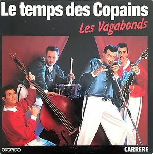 Les-Vagabonds-CD-Single-Le-Temps-Des-Copains-France-EX-EX