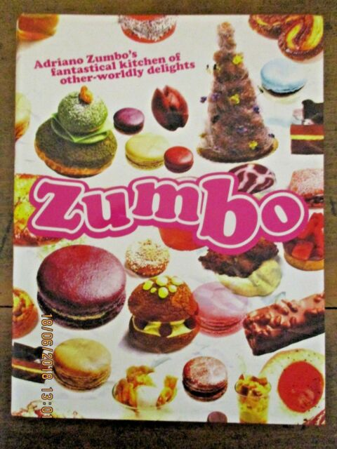 ~Zumbo: Adriano Zumbo's Fantastical Kitchen of Other-Worldly Delights - VGC~