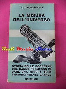 book-libro-La-misura-dell-039-universo-F-J-HARGREAVES-1959-EDIZIONE-BOMPIANI-L5