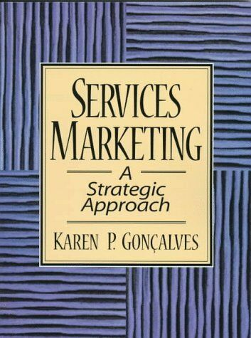 Services Marketing: A Strategic Approach