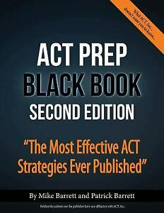 ACT-Prep-Black-Book-The-Most-Effective-ACT-Strategies-Ever-Published-Paperb