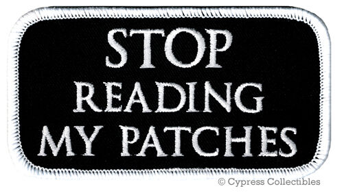 STOP READING MY PATCHES iron-on BIKER PATCH embroidered ANTI-SOCIAL MESSAGE VEST