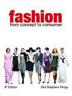 Fashion: From Concept to Consumer by Gini Stephens Frings (Hardback, 2007)