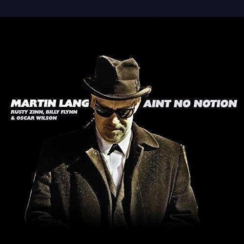 Martin Lang - Ain'T No Notion [New CD]