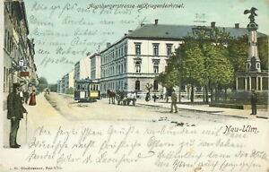 Ansichtskarte-Neu-Ulm-1902-Augsburgerstrasse-mit-Kriegerdenkmal