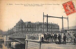 CPA 34 CETTE NOUVEAU PONT DE LA GARE DES VOYAGEURS ENTREE AVENUE VICTOR HUGO