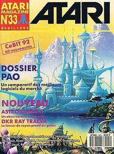 Copieux Atari Magazine N°33 Avr 1992 : Pao Renforcement Des Nerfs Et Des Os