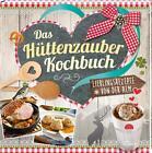 Das Hüttenzauber-Kochbuch (2015, Gebundene Ausgabe)